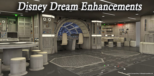 Disney Dream Enhancements Include Star Wars, Disney Infinity, and Other Makeovers